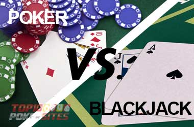 Poker vs. Blackjack